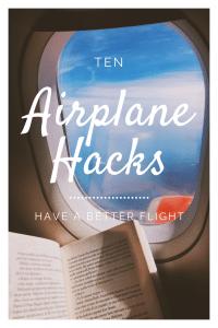 10 Airplane Hacks