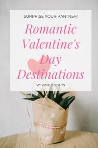 Romantic Valentine's Day Destinations