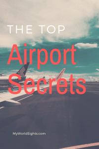 The top airport secrets