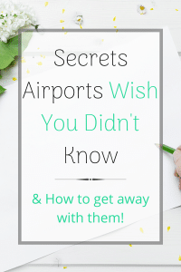 Secrets Airports Wish you Didnt Know