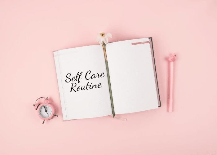 self care routine written in notebook