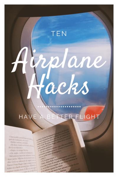 10 Airplane Hacks