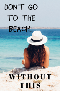 Do not go to the beach without this!