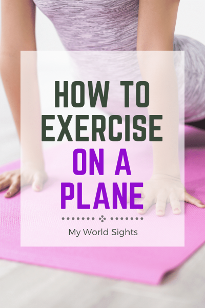 How to exercise on a plane