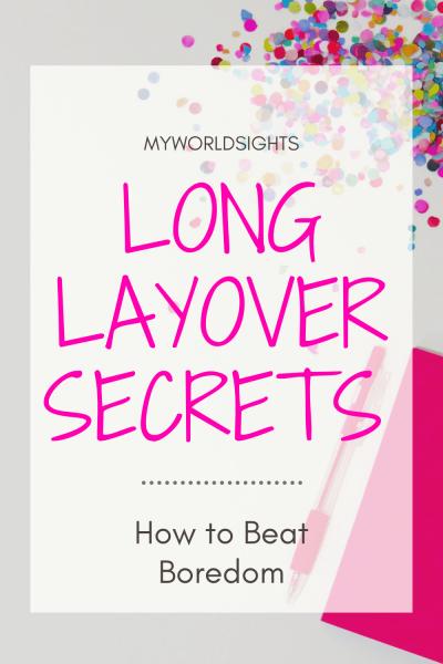 Long Layover Secrets