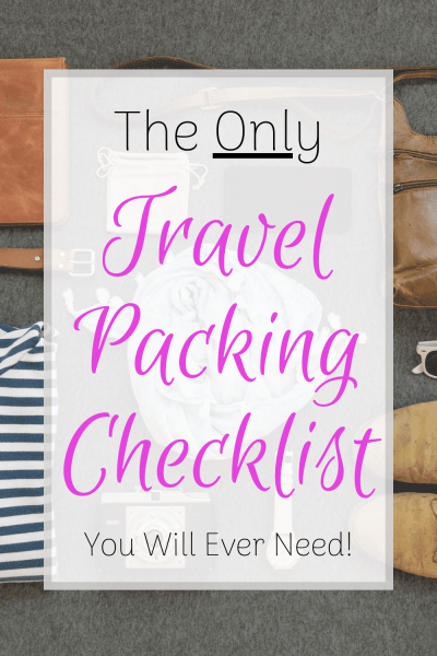 The only travel packing checklist you will ever need