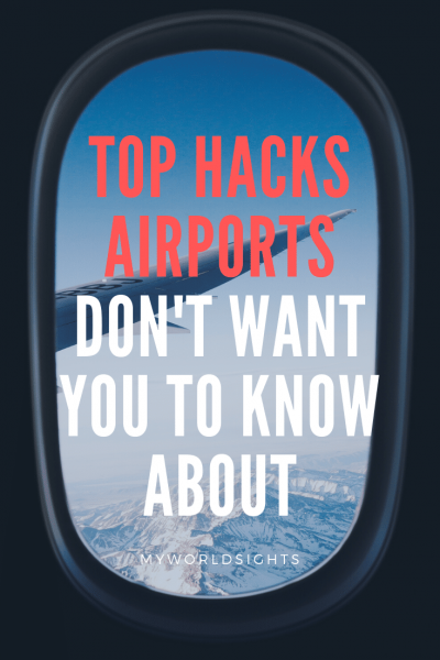 top hacks airports don't want you to know about