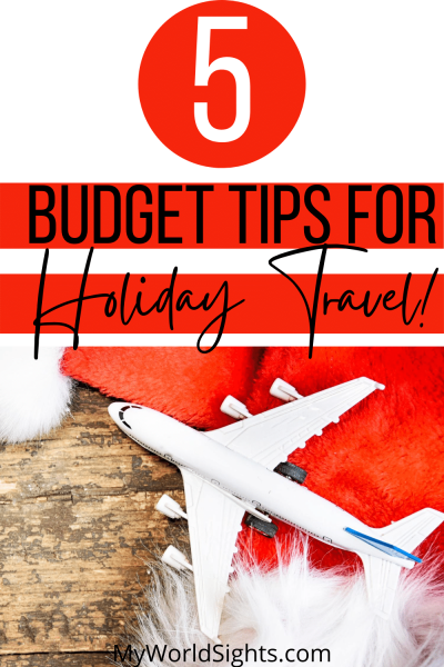 budget tips for holiday Travel