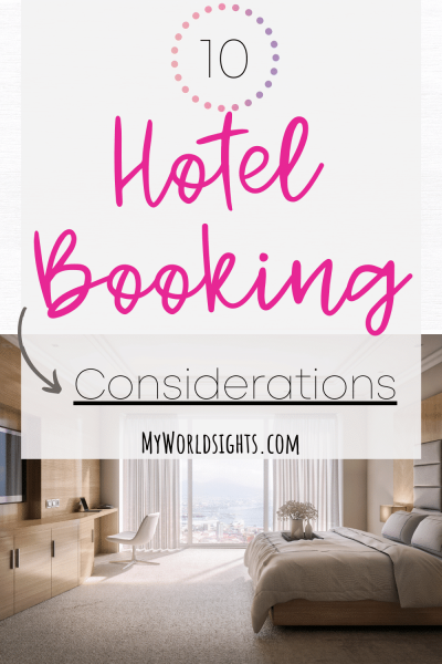 things to consider before booking a hotel