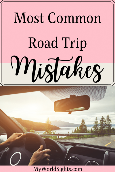 road trip mistakes