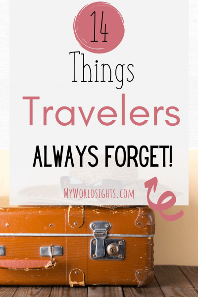 things first time travelers always forget