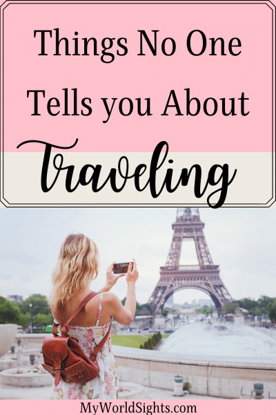 things no one tells you about traveling